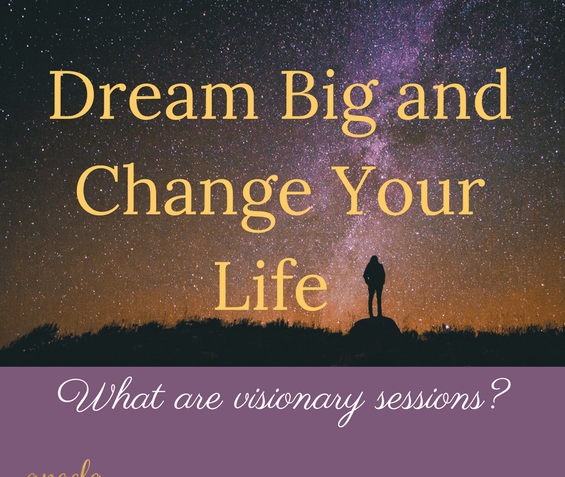 Dream Big and Change Your Life